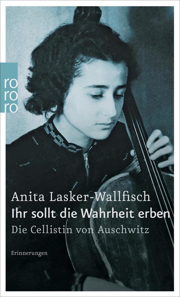 Ihr sollt die Wahrheit erben als Taschenbuch von Anita Lasker-Wallfisch