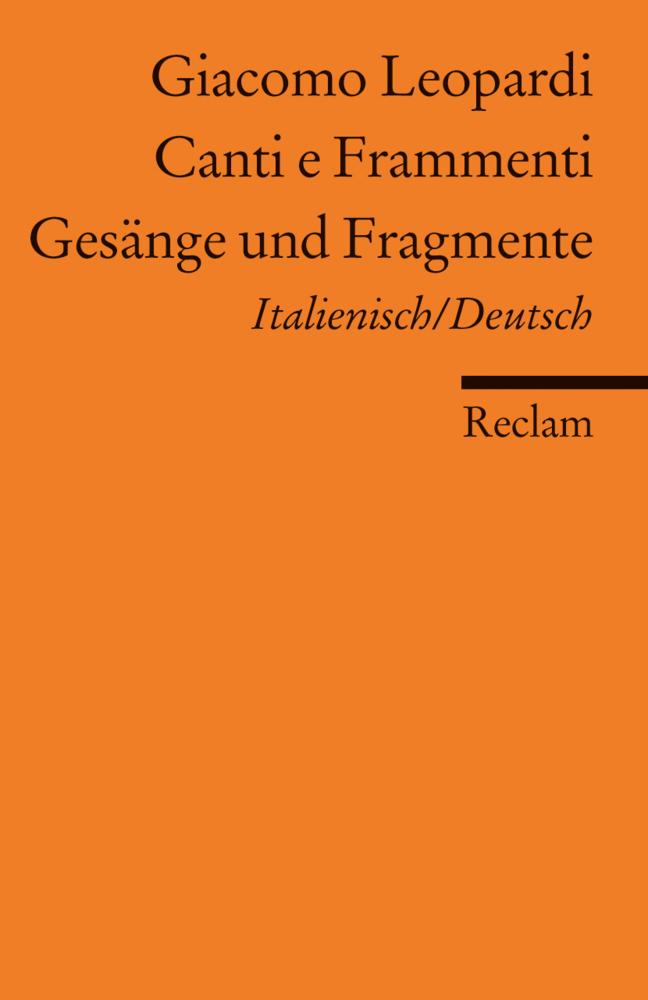 Gesänge und Fragmente / Canti e Frammenti als Taschenbuch von Giacomo Leopardi