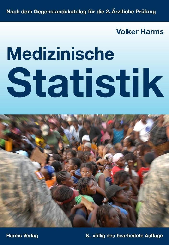 Medizinische Statistik als Buch von Volker Harms