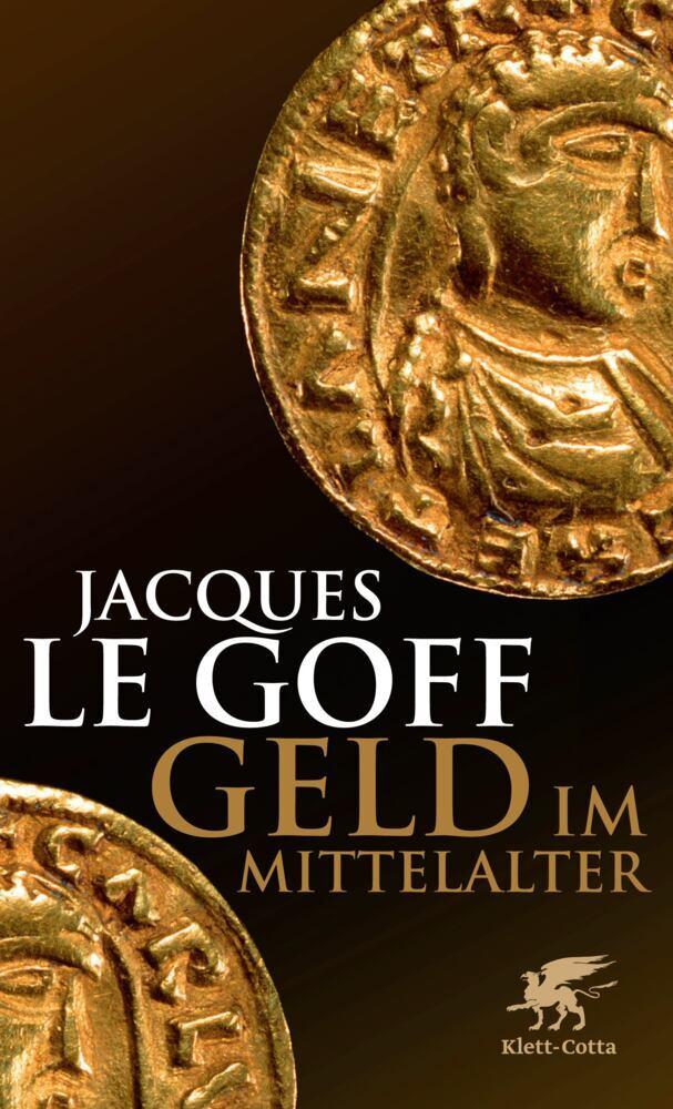 Geld im Mittelalter als Buch von Jacques LeGoff