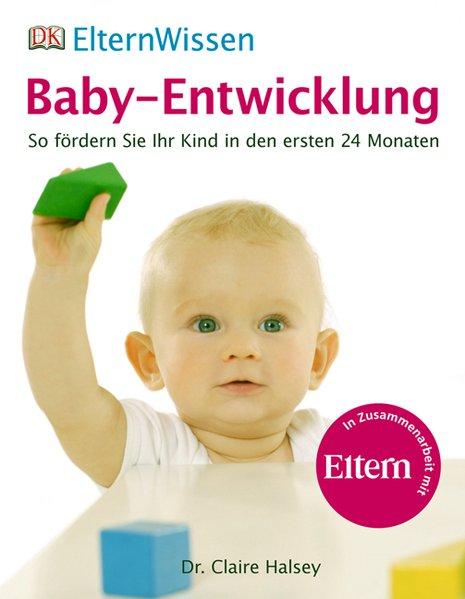 Baby-Entwicklung als Buch von Claire Halsey