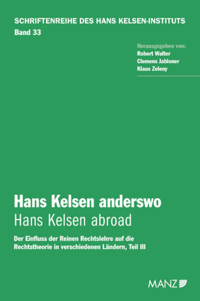 Hans Kelsen anderswo - Hans Kelsen abroad als Buch von