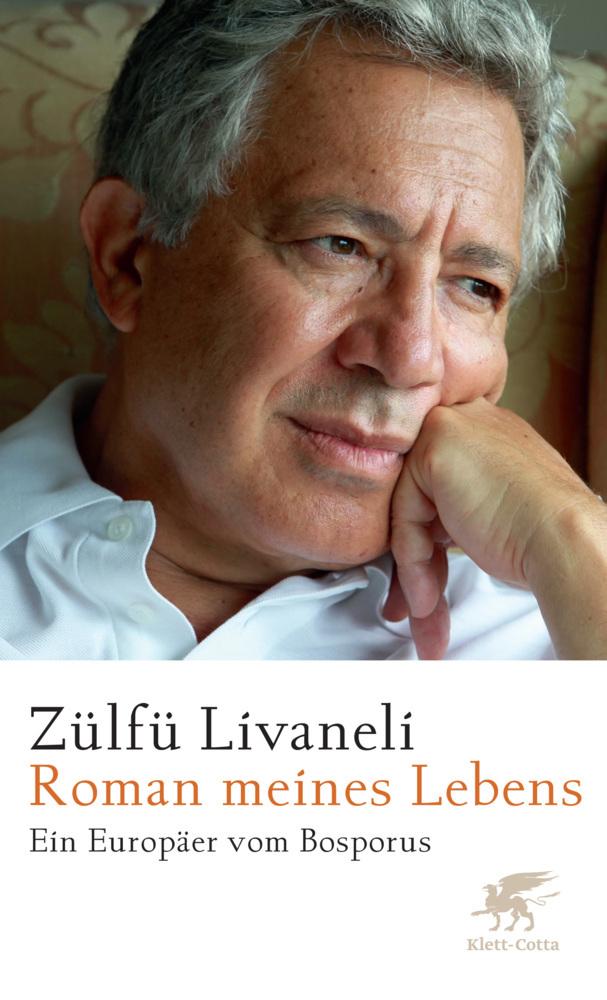 Roman meines Lebens als Buch von Zülfü Livaneli