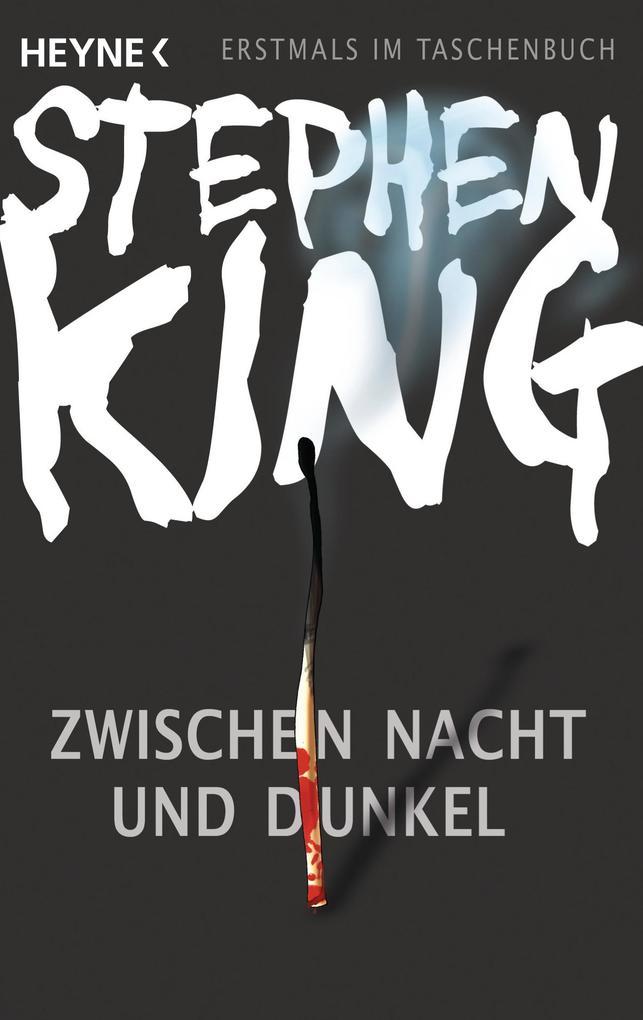 Zwischen Nacht und Dunkel als eBook von Stephen King
