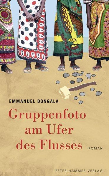 Gruppenfoto am Ufer des Flusses als Buch von Emmanuel B. Dongala