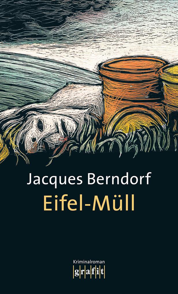 Eifel-Müll als eBook von Jacques Berndorf