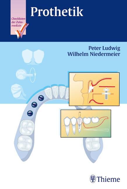 Checkliste Prothetik als Buch von Peter Ludwig, Wilhelm Niedermeier