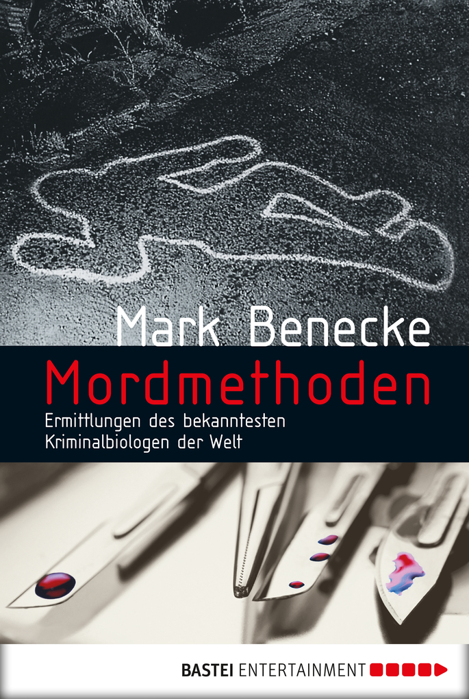 Mordmethoden als eBook von Mark Benecke