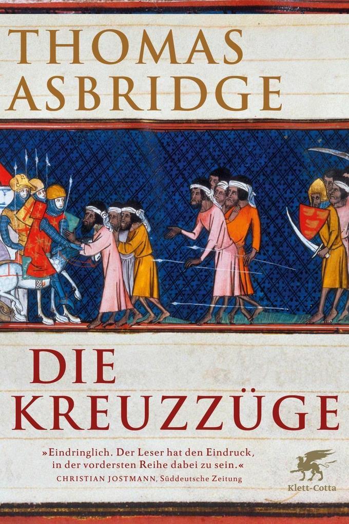Die Kreuzzüge als eBook von Thomas Asbridge