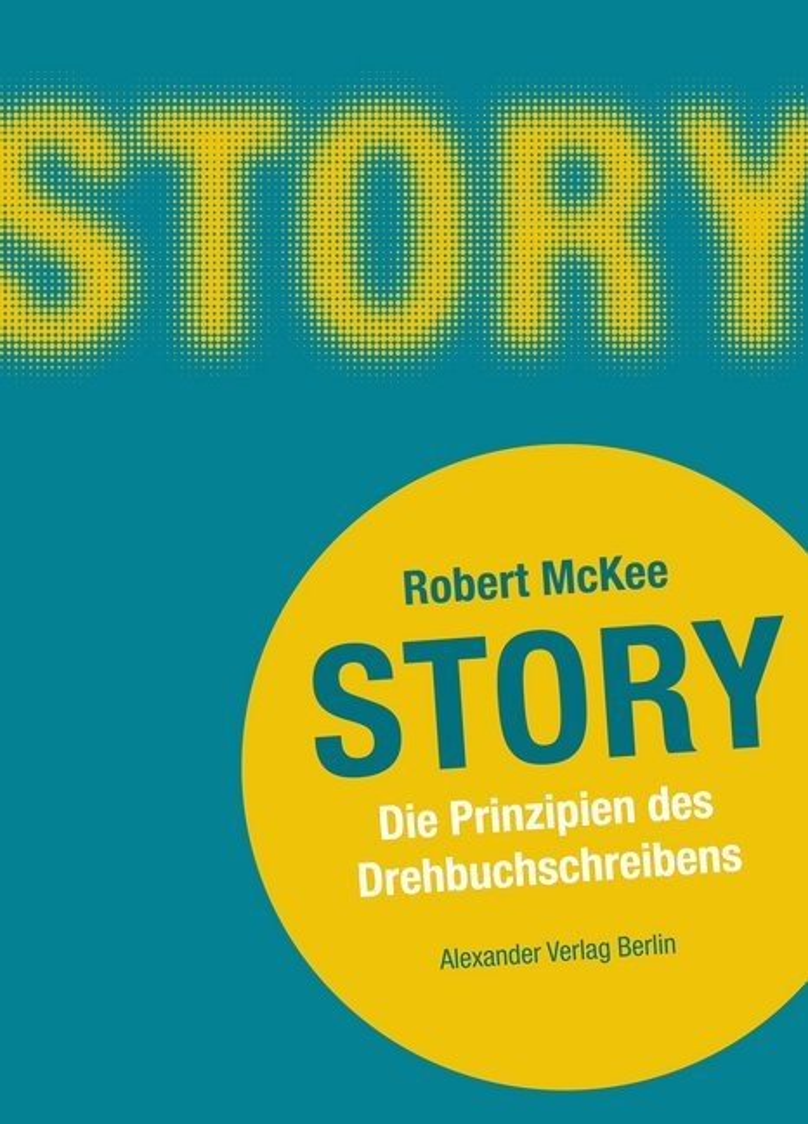 Story als Buch von Robert McKee
