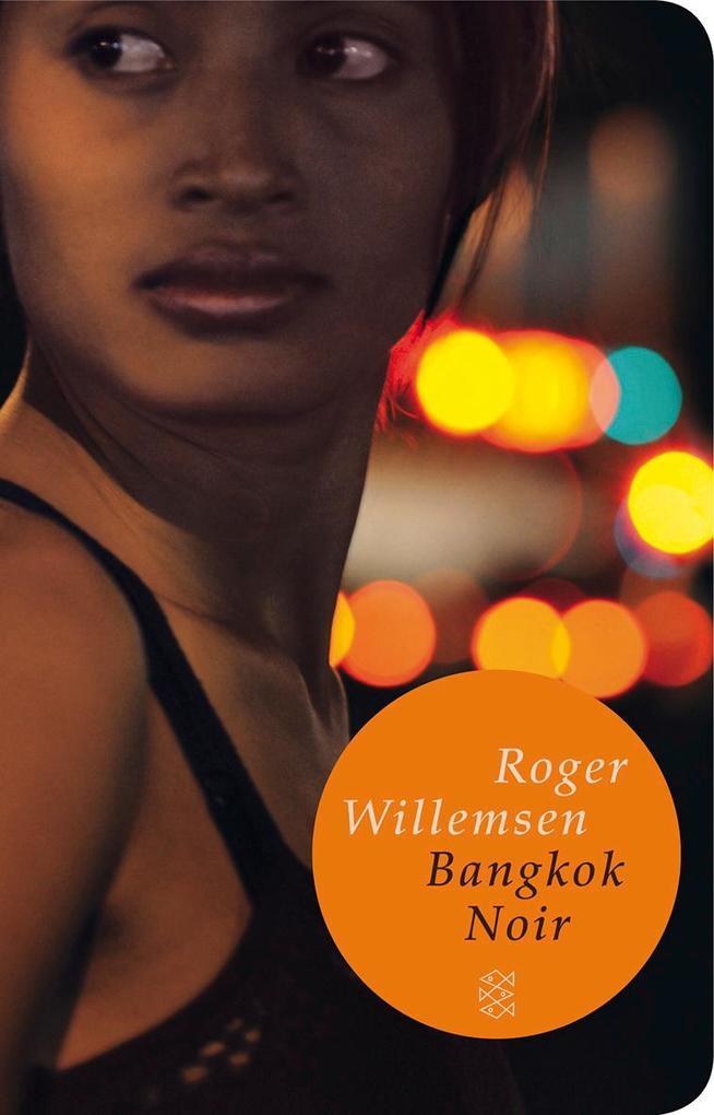 Bangkok Noir als Taschenbuch von Roger Willemsen