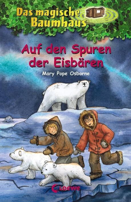 Das magische Baumhaus 12. Auf den Spuren der Eisbären als Buch von Mary Pope Osborne