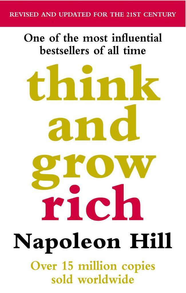 Think And Grow Rich als eBook von Napoleon Hill