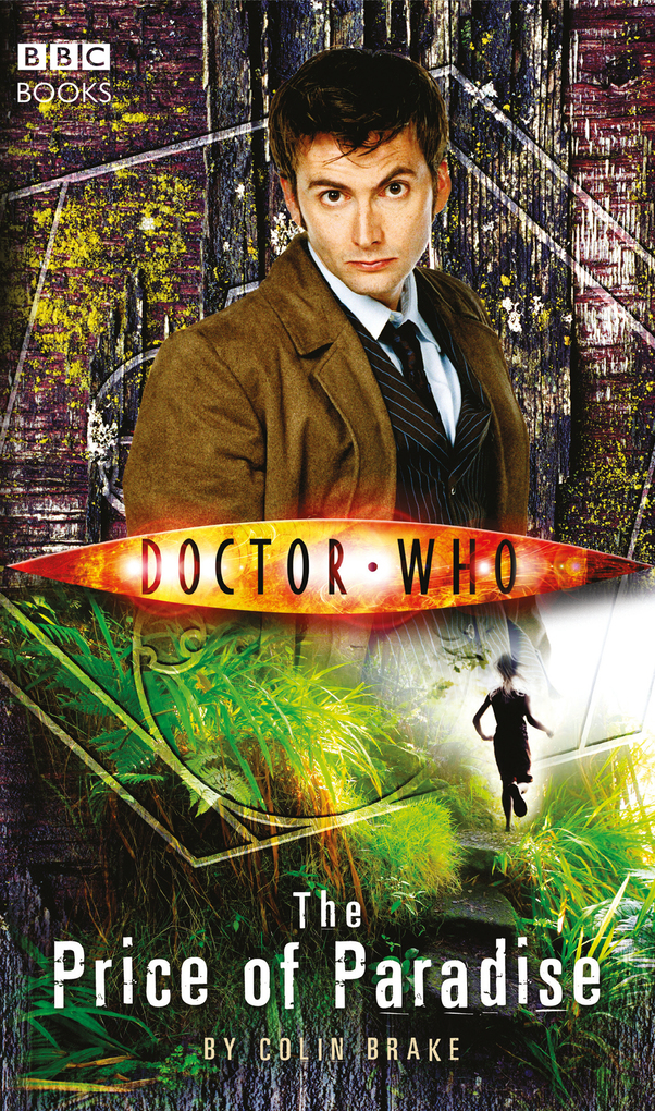 Doctor Who: The Price of Paradise als eBook von Colin Brake