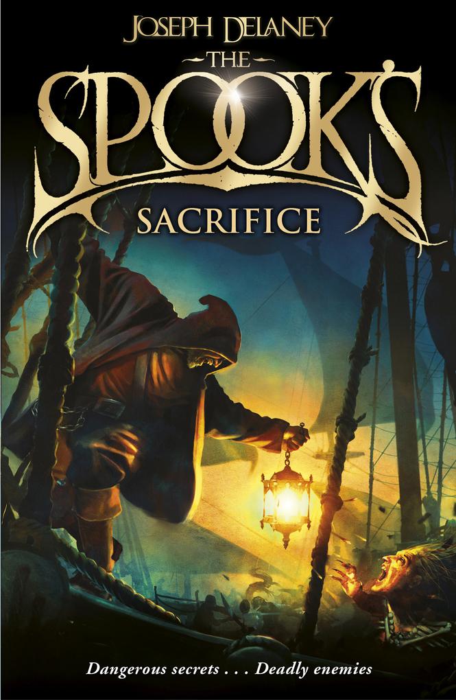 The Spook's Sacrifice als eBook von Joseph Delaney