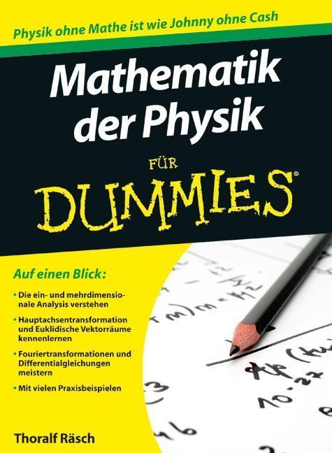 Mathematik der Physik für Dummies als Buch von Thoralf Räsch
