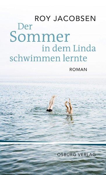 Der Sommer, in dem Linda schwimmen lernte als Buch von Roy Jacobsen