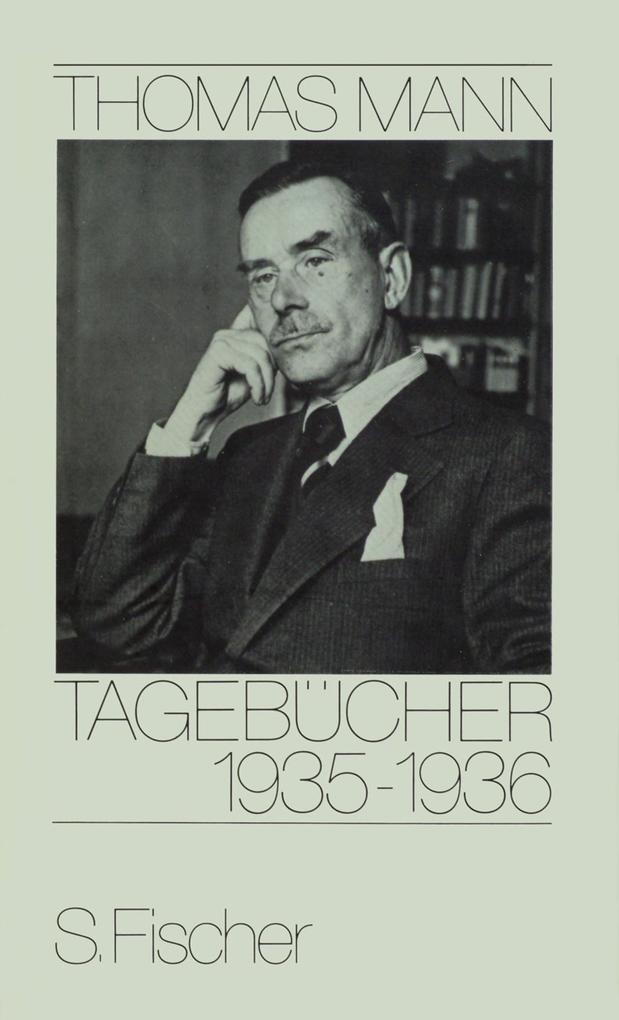 Tagebücher 1935 - 1936 als Buch von Thomas Mann