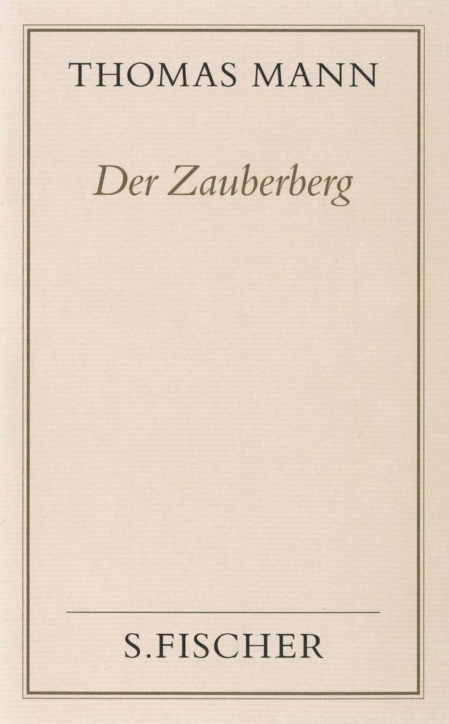 Der Zauberberg ( Frankfurter Ausgabe) als Buch von Thomas Mann, Peter de Mendelssohn