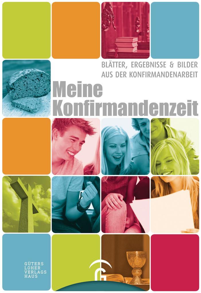 Meine Konfirmandenzeit als Buch von Hans Gerhard Maser, Hans Reimer