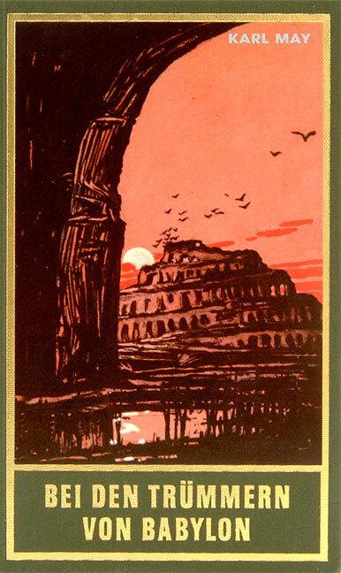 Bei den Trümmern von Babylon als Buch von Karl May, Ekkehard Bartsch