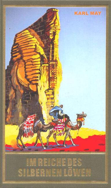 Im Reiche des silbernen Löwen als Buch von Karl May