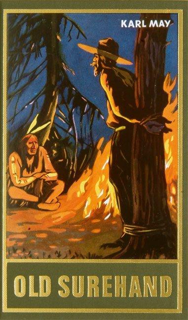 Old Surehand I als Buch von Karl May