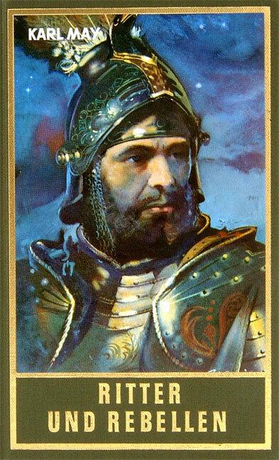 Ritter und Rebellen als Buch von Karl May