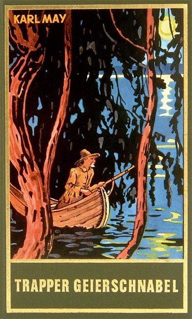 Trapper Geierschnabel als Buch von Karl May