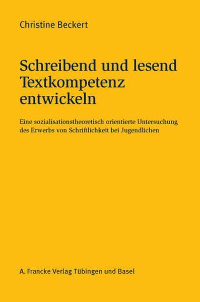 Schreibend und lesend Textkompetenz entwickeln als Buch von Christine Beckert