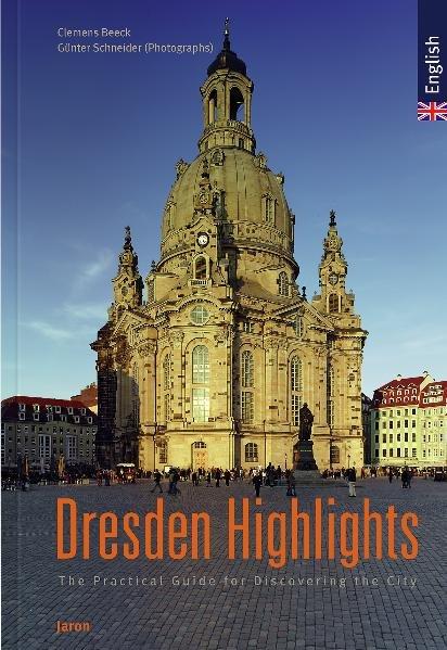 Dresden Highlights als Buch von Clemens Beeck