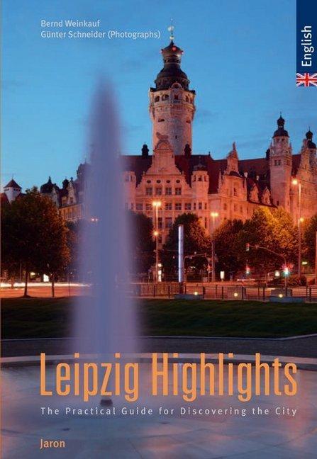 Leipzig Highlights als Buch von Bernd Weinkauf