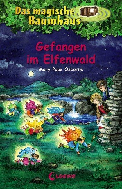 Das magische Baumhaus 41. Gefangen im Elfenwald als Buch von Mary Pope Osborne