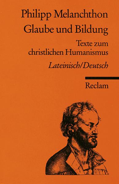 Glaube und Bildung als Taschenbuch von Philipp Melanchthon