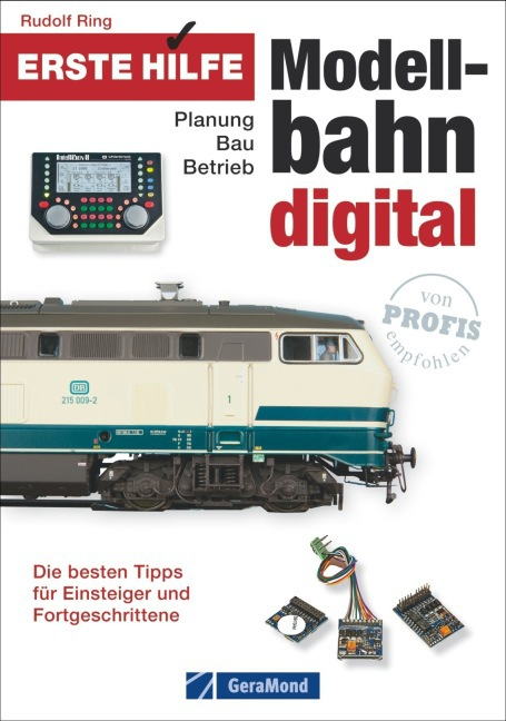 Erste Hilfe Modellbahn Digital als Buch von Rudolf Ring