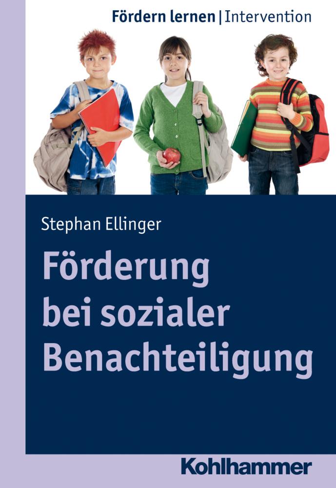 Förderung bei sozialer Benachteiligung als Buch von Stephan Ellinger