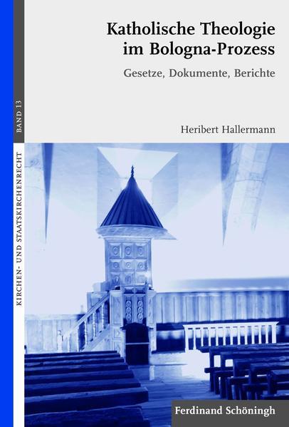 Katholische Theologie im Bologna-Prozess als Buch von Heribert Hallermann