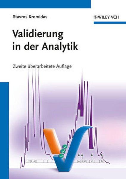 Validierung in der Analytik als Buch von Stavros Kromidas