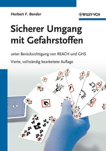 Sicherer Umgang mit Gefahrstoffen als Buch von Herbert F. Bender