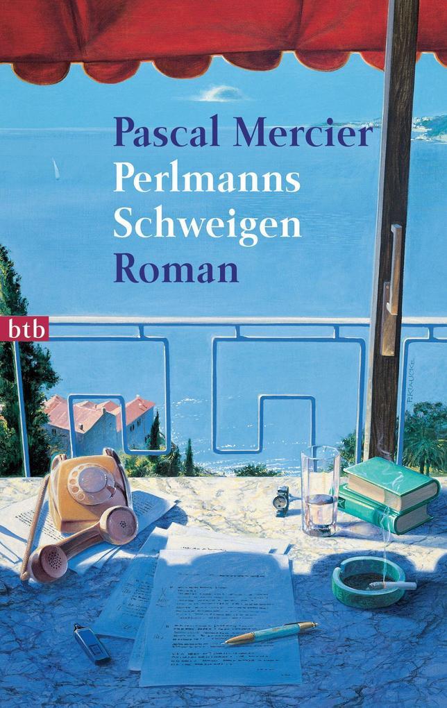 Perlmanns Schweigen als Taschenbuch von Pascal Mercier