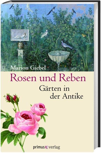 Rosen und Reben als Buch von Marion Giebel