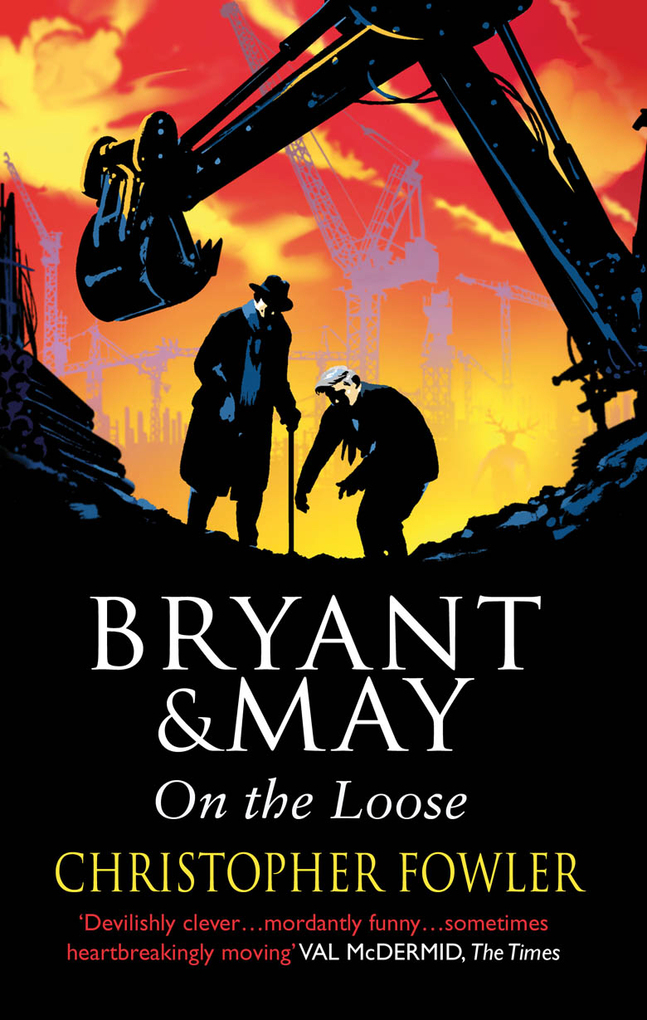 Bryant and May On The Loose als eBook von Christopher Fowler