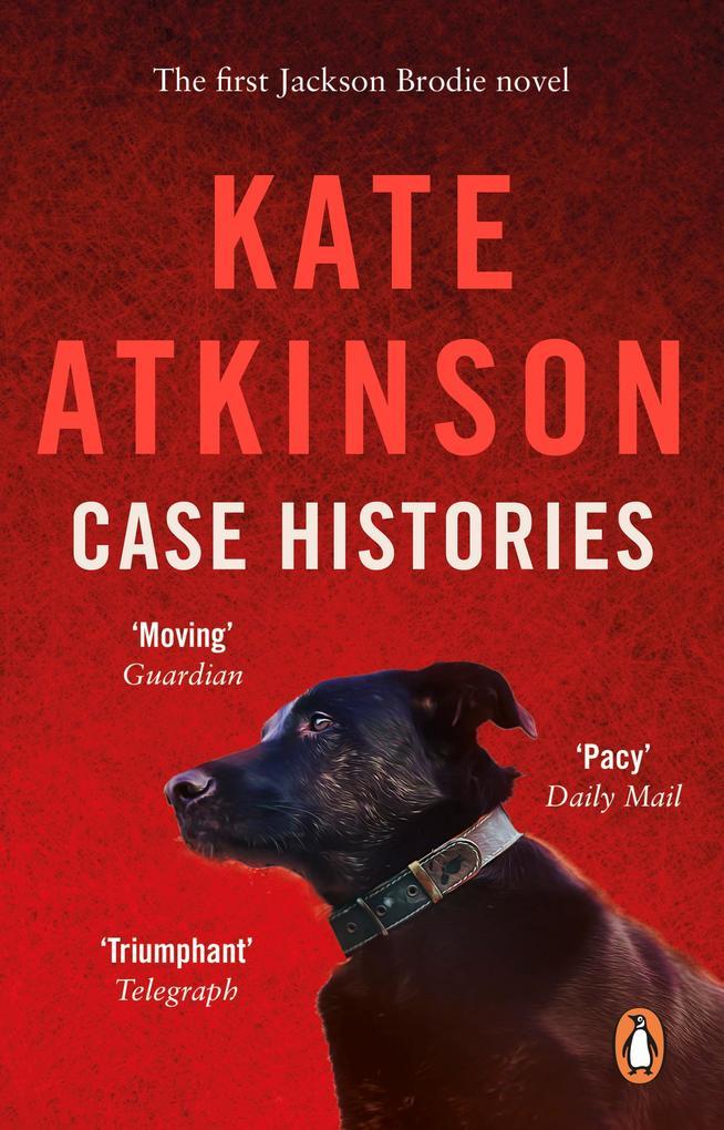Case Histories als eBook von Kate Atkinson