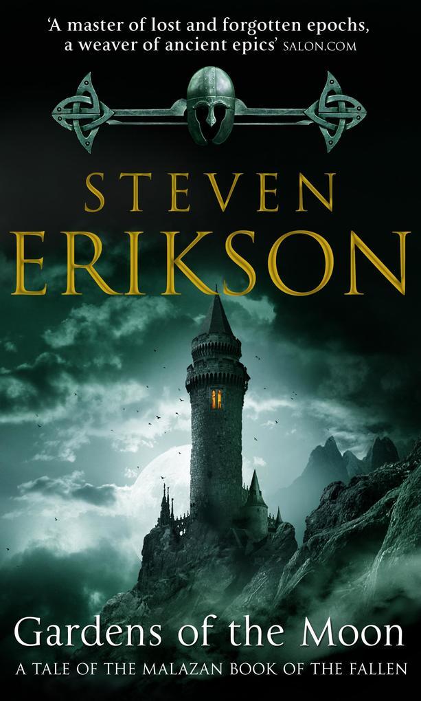 Gardens Of The Moon als eBook von Steven Erikson