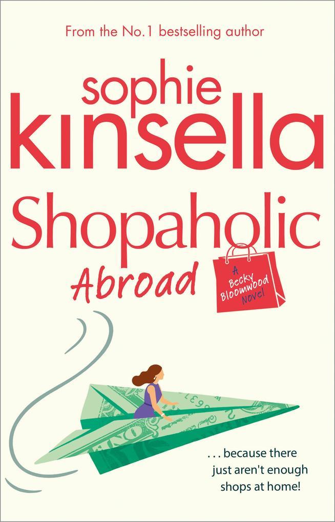 Shopaholic Abroad als eBook von Sophie Kinsella