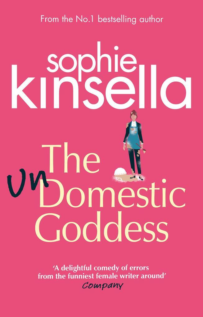 The Undomestic Goddess als eBook von Sophie Kinsella