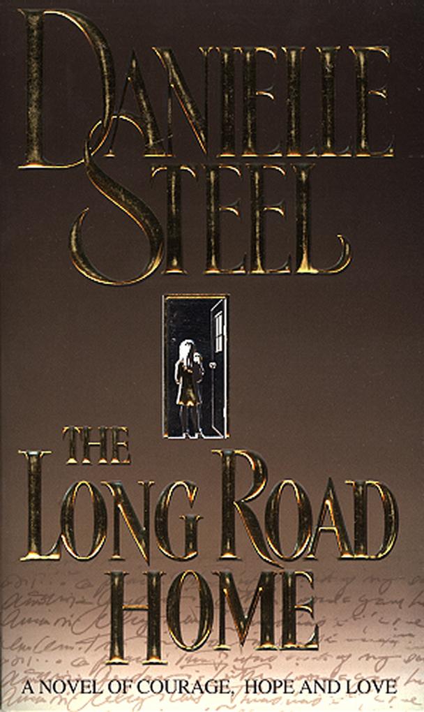 The Long Road Home als eBook von Danielle Steel