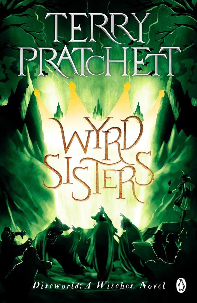 Wyrd Sisters als eBook von Terry Pratchett