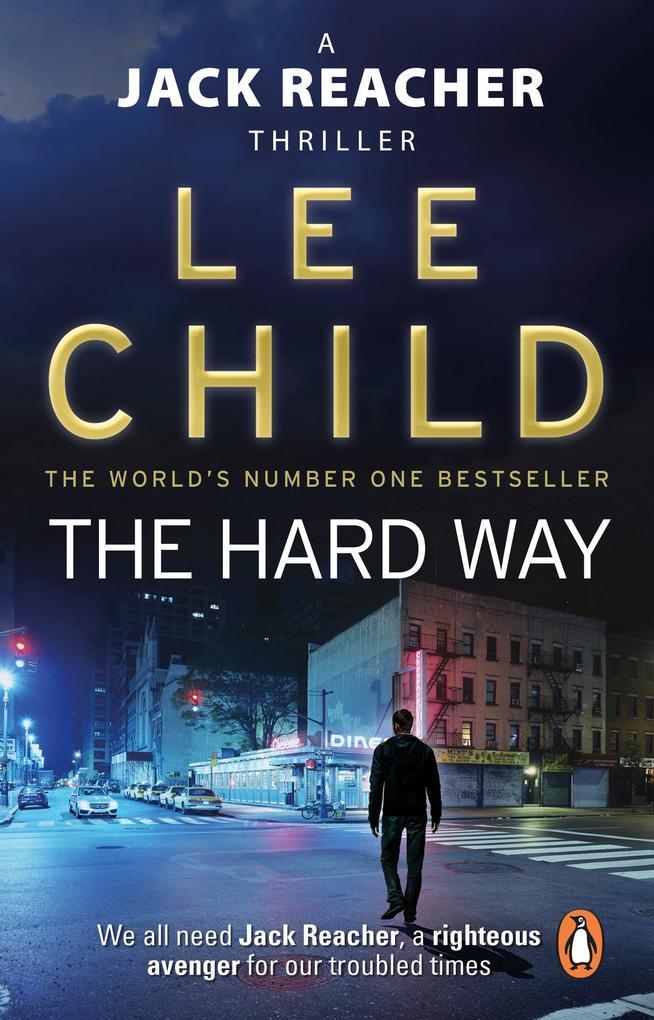 The Hard Way als eBook von Lee Child