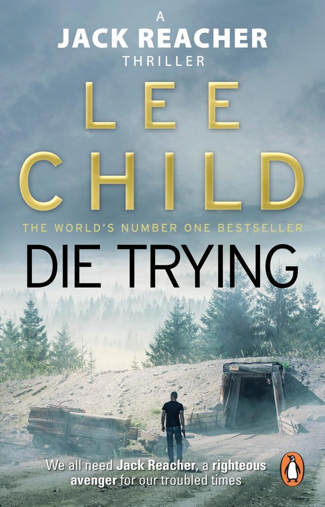 Die Trying als eBook von Lee Child